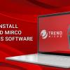 Web-Blog-Uninstall-Trend-Mirco-Antivirus-Software
